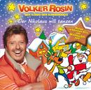 Der Nikolaus will tanzen/Volker Rosin