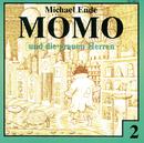02: Momo und die grauen Herren/Michael Ende