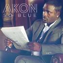 So Blue/Akon