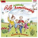 Rolfs fröhlicher Familientag/Rolf Zuckowski und seine Freunde