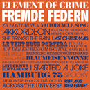 Fremde Federn/Element Of Crime