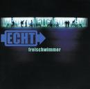 Freischwimmer/Echt