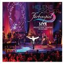 Farbenspiel - Live aus dem Deutschen Theater München/Helene Fischer