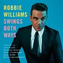 Swings Both Ways/Robbie Williams