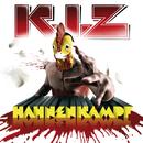 Hahnenkampf/K.I.Z