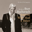 Anyone Who Had A Heart - The Art Of The Songwriter / Best Of/Burt Bacharach