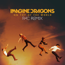 On Top Of The World (RAC Remix)/Imagine Dragons