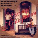 Gringo Honeymoon/Robert Earl Keen
