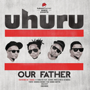 Our Father/Uhuru