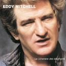 Le Cimetiere Des Elephants/Eddy Mitchell