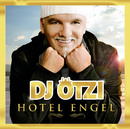 Hotel Engel (Gold Edition inkl. Bonustrack)/DJ Ötzi