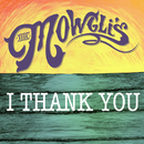 I Thank You/The Mowgli's