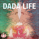 Born To Rage (Japan Version)/Dada Life