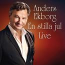 En stilla jul (Live)/Anders Ekborg