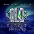 Ring Out The Bells/Northern Light Orchestra