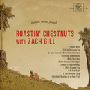 Roastin' Chestnuts With Zach Gill/Zach Gill