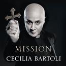 ミッション/Cecilia Bartoli, I Barocchisti, Diego Fasolis