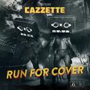 Run For Cover/Cazzette