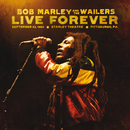 Live Forever: The Stanley Theatre, Pittsburgh, PA, 9/23/1980/Bob Marley & The Wailers