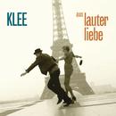 Aus lauter Liebe/Klee