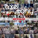Message/Axel Tony