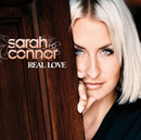 Real Love/Sarah Connor