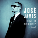 Come To My Door/José James