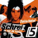 Schrei (so laut du kannst) (Essential 5)/Tokio Hotel