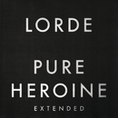 Pure Heroine (Extended)/Lorde