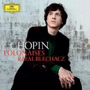 Chopin: Polonaises/Rafal Blechacz