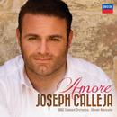 Amore/Joseph Calleja, BBC Concert Orchestra, Steven Mercurio