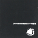 Financially Dissatisfied Philosophically Trying (Remastered 2013)/Union Carbide Productions