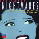 Hollywood Nightmares/Hollywood Bowl Orchestra, John Mauceri