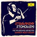 Stravinsky / Stokowski - The Rite Of Spring / Bach Transcriptions/The Philadelphia Orchestra, Yannick Nézet-Séguin