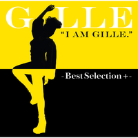 I AM GILLE. -Best Selection +-
