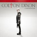 A Messenger (Expanded Edition)/Colton Dixon