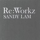 Re: Workz/Sandy Lam