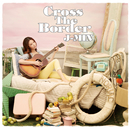 Cross The Border/ジェイミン