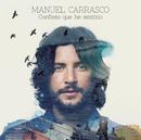 Confieso Que He Sentido/Manuel Carrasco