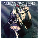 La Música No Se Toca En Vivo/Alejandro Sanz