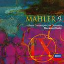 マーラー: 交響曲 第9番/Royal Concertgebouw Orchestra, Riccardo Chailly