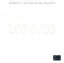 Los Ojos/Spinetta Y Los Socios Del Desierto
