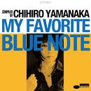 My Favorite Blue Note/Chihiro Yamanaka