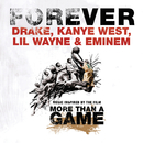Forever (International Version)/Drake, Kanye West, Lil Wayne, Eminem