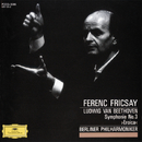 "Beethoven: Symphony No.3 ""Eroica""/Berliner Philharmoniker, Ferenc Fricsay"