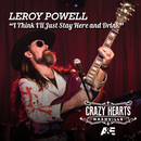 I Think I'll Just Stay Here And Drink/Leroy Powell