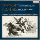 "Rameau: ""Le Temple de la Gloire"" - Suite  / Grétry: Opera Ballet Music/English Chamber Orchestra, Raymond Leppard"