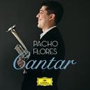 Cantar/Pacho Flores, Konzerthausorchester Berlin, Christian Vásquez