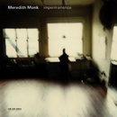 Impermanence/Meredith Monk