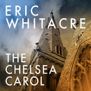 The Chelsea Carol/Eric Whitacre